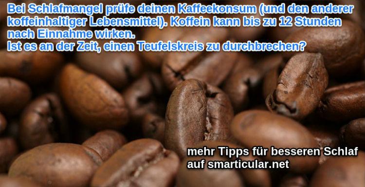durchbrich den Teufelskreis und mach Schluss mit Kaffee