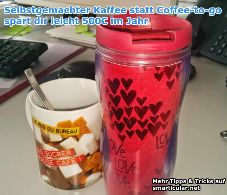 mit selbstgemachten Kaffee sparen