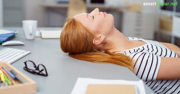 Wenn du ein Nickerchen dringend benötigst, hilft der 30 Minuten Power-Nap. Wir haben einen Trick mit dem du schneller einschläfst und auch besser wach wirst