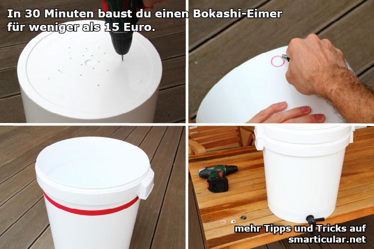 Bokashi-Eimer in 30 Minuten selber bauen