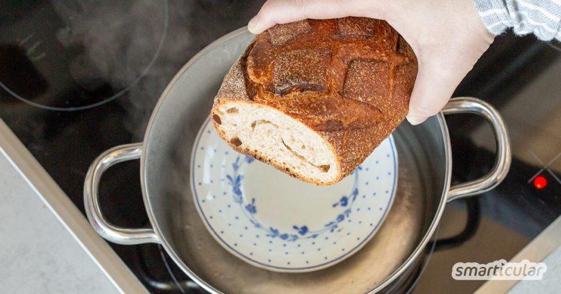 Altbackenes Brot aufbacken statt wegwerfen! Mit diesem einfachen Trick schmeckt es (fast) wieder wie frisch vom Bäcker.
