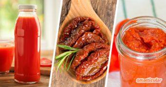 Tomaten haltbar zu machen ist gar nicht so schwer und die Möglichkeiten sind riesig. Hier findest du die besten Rezepte, um die Tomatenschwemme lange zu genießen.