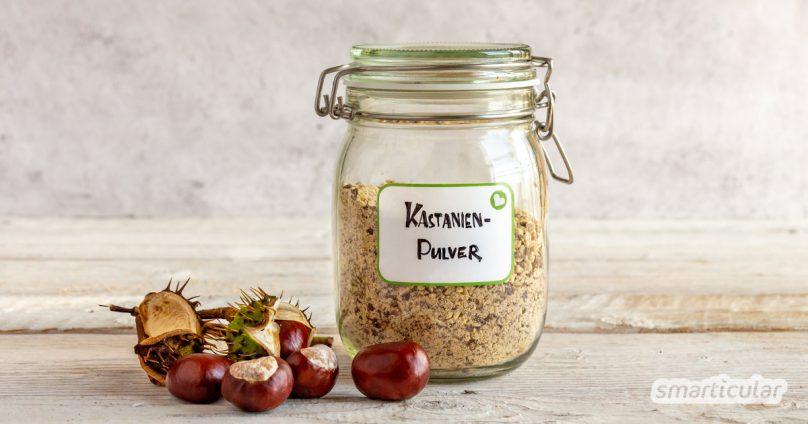 Kastanienpulver lässt sich leicht selbst herstellen: Kastanien trocknen, Kastanienmehl selber machen und ganzjährig die Kraft der Rosskastanie nutzen!