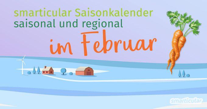 Lebensmittel regional und auch saisonal im Februar einzukaufen ist eine kleine Herausforderung. Aber es geht und mit ein paar Tricks erhältst du auch wichtige Vitalstoffe im Winter ganz regional.