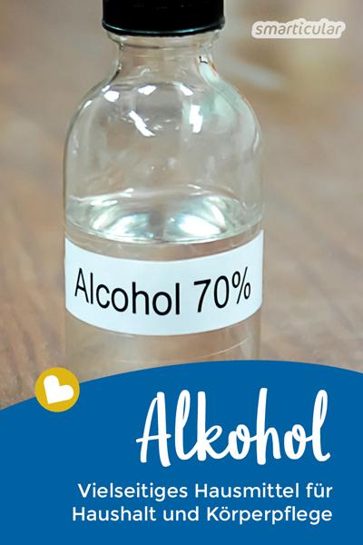 Alkohol mag selten eine Lösung sein, chemisch gesehen ist es jedoch eines der besten Lösungsmittel überhaupt. Das macht Alkohol zum perfekten Hausmittel!