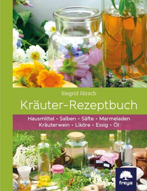 Das Kräuter-Rezeptbuch von Siegrid