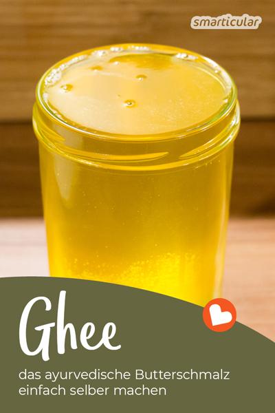 Ghee oder Butterschmalz kannst du leicht selber machen, statt es zu kaufen. Ghee hat im Ayurveda eine lange Tradition in der Küche sowie als Heilmittel.