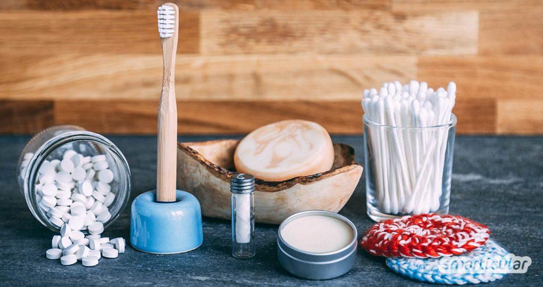 Plastikfreie Alternativen im Badezimmer - für weniger Plastik und Müll im Alltag!