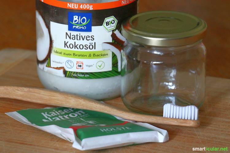 Zahncreme Mit Kokosöl Und Natron Einfach Selbstgemacht