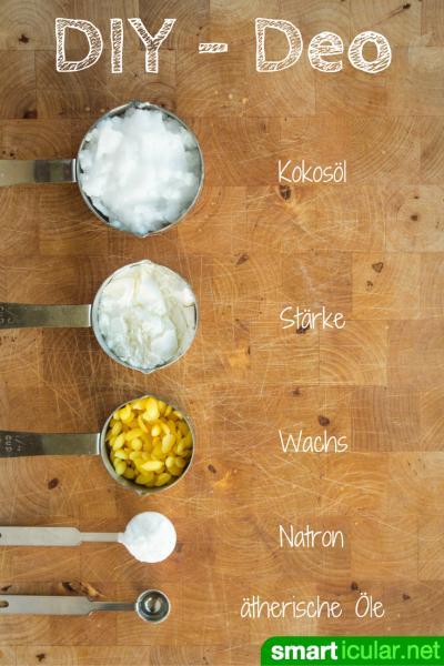 DeoStick einfach selber machen  natürlich und hautfreundlich ~ Kühlschrank Deo