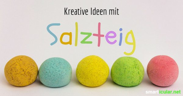 Salzteig selber machen rezept und anleitung - Kreative ideen ...
