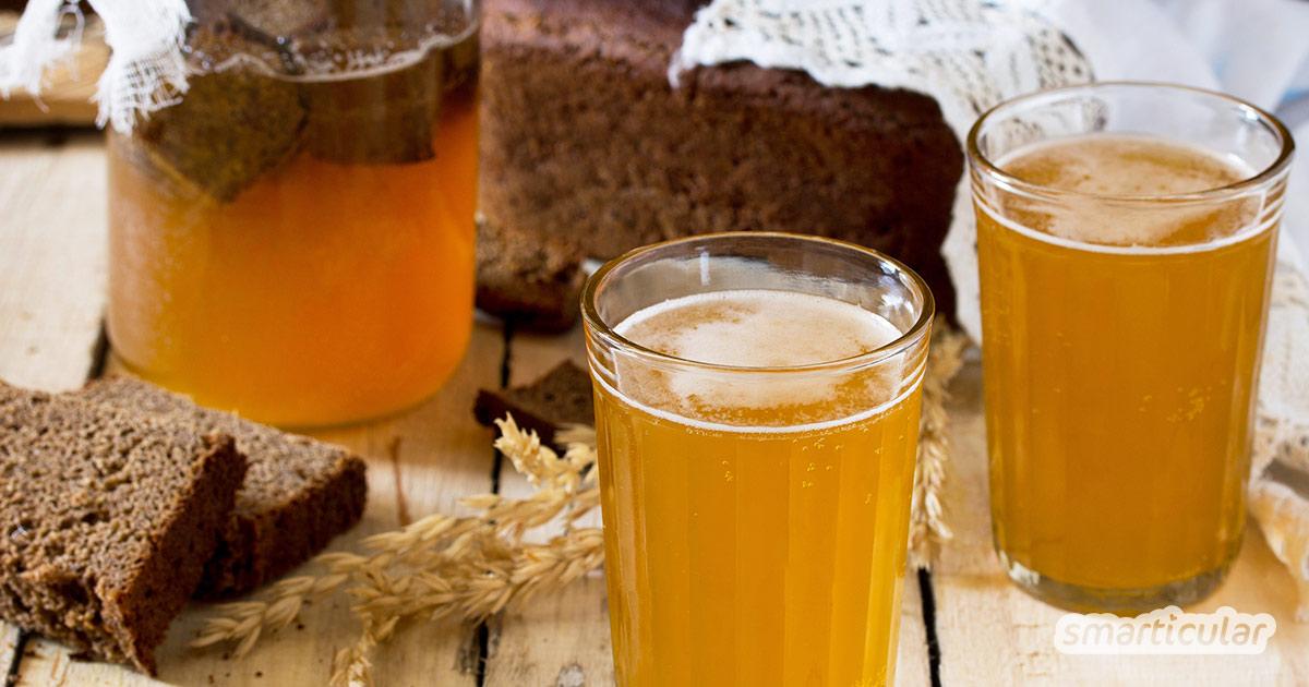 Wie du das probiotische Erfrischungsgetränk Kwas selber herstellst.