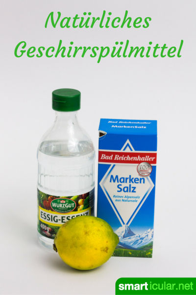 Preiswert und umweltfreundlich. Selbstgemachtes Spülmittel für den Geschirrspüler aus Zitrone, Salz und Essig.
