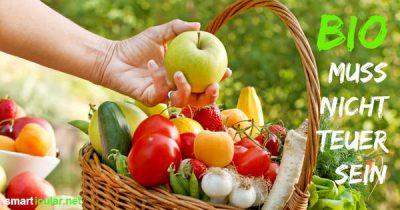 """""""Bio? Das kann sich doch keiner leisten!"""" - Stimmt nicht, denn bei genauem Hinsehen ist eine gesunde Bio-Ernährung gar nicht unbedingt teurer. Im Gegenteil."""