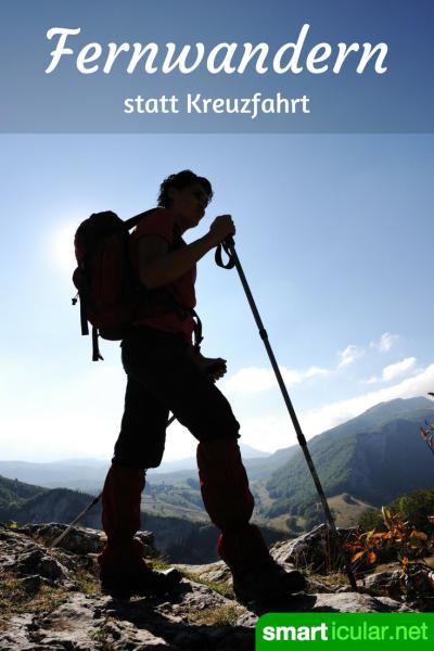 Auch Reisen muss nicht immer schneller, größer, weiter sein. Die intensivsten Erfahrungen kannst du Schritt für Schritt zu Fuß und mit Rucksack machen!