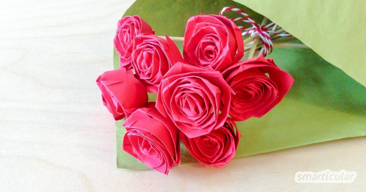 Weihnachtsbasteln Papier.Rosen Einfach Aus Papier Falten Nachhaltig Und Langlebig