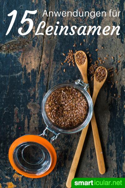 Leinsamen können mehr als nur Müsli - die besten Anwendungen und Rezepte für das heimische Superfood!