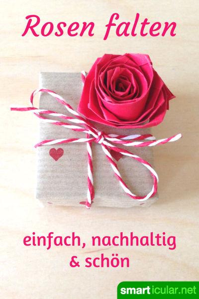 Rosen Einfach Aus Papier Falten - Nachhaltig Und Langlebig