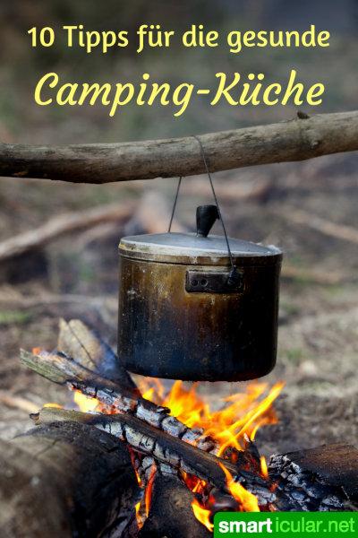 Nie wieder Dosenessen beim Camping-Urlaub! Mit diesen leckeren und gesunden Rezepten sowie Tipps fürs schnelle Camping-Mahlzeiten wird dein Ausflug ein Hochgenuss.