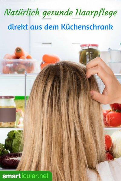 Haarpflegeprodukte hausmittel