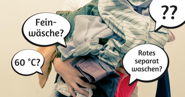 Damit die Kleidung nicht erst vor dem Wäschewaschen mühsam den richtigen Waschprogrammen zugeordnet werden muss, ist es hilfreich, sie nach diesem Plan zu sortieren.