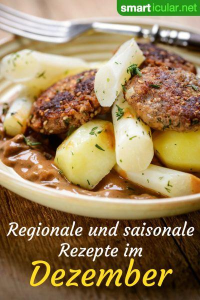 Regional und saisonale Gerichte im Dezember: Auch jetzt hat die heimische Landwirtschaft viel zu bieten - schont die Umwelt und deinen Geldbeutel.