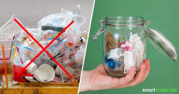 Müllvermeidung im Alltag: Mit diesen Tipps kannst du deinen Abfall erheblich reduzieren und lebst dabei auch noch gesünder und preiswerter.