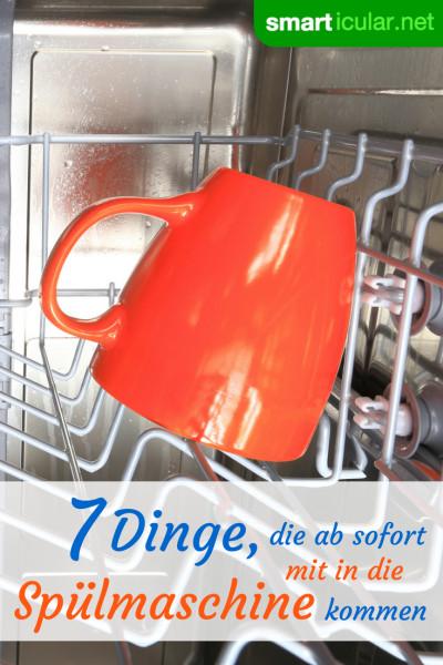 Deine Spülmaschine kann mehr als nur Geschirr spülen: Diese 7 ungewöhnlichen Dinge können ebenfalls im Geschirrspüler gereinigt, zubereitet oder eingemacht werden!