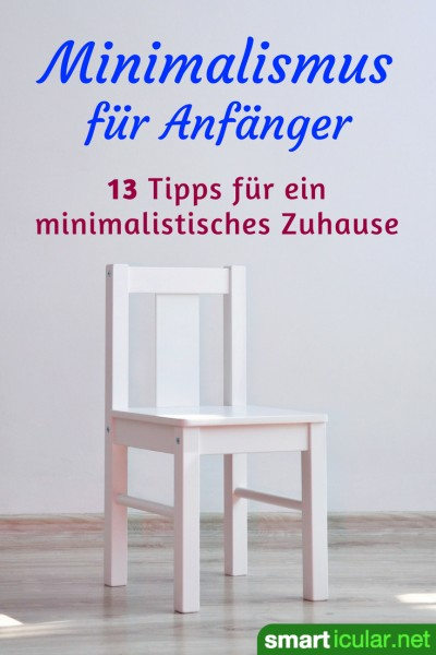minimalismus f r anf nger 13 tipps wie es leichter geht. Black Bedroom Furniture Sets. Home Design Ideas