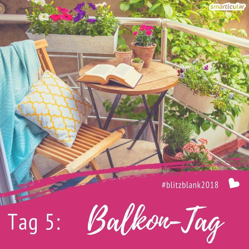 So lässt du in nur fünf Schritten den Winterdreck auf deinem Balkon verschwinden. Tag 5 der Blitzblank-Challenge lockt dich nach draußen!