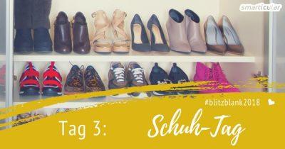 """Tag 3 der Blitzblank-Challenge für einen """"smarten"""" Frühjahrsputz: Heute wird der Schuhschrank ausgemistet!"""