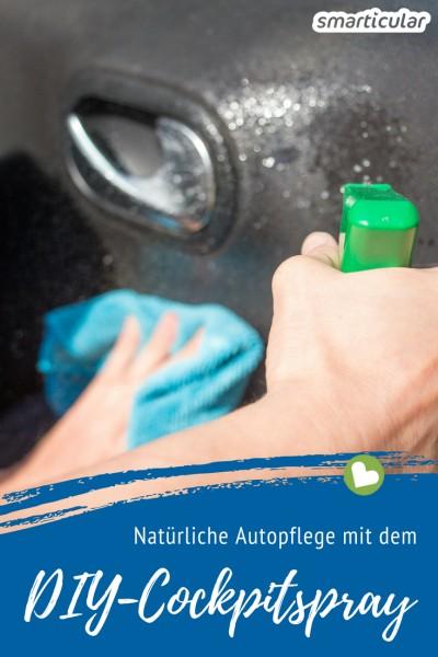 Statt teure und umweltschädliche Spezialprodukte für die Autopflege zu kaufen, kannst du ein Cockpitspray aus wenigen Hausmitteln einfach und natürlich selber machen!