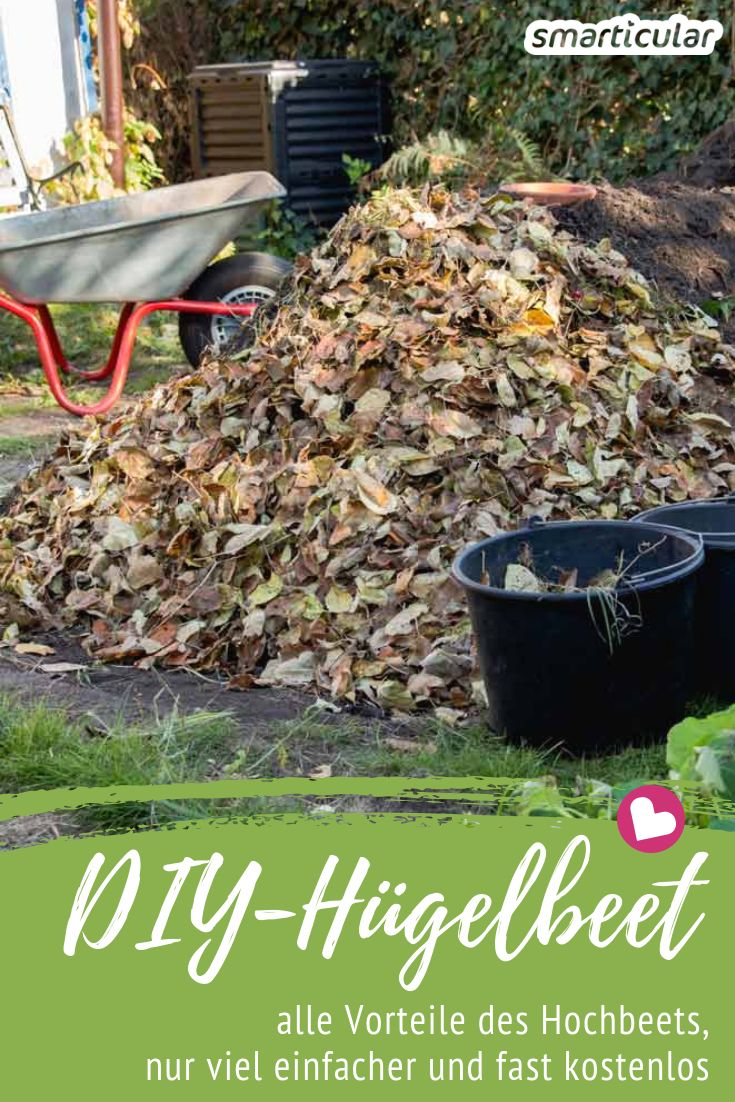 Ein Hügelbeet lässt sich schneller und leichter anlegen als ein Hochbeet, und dabei genauso zum Anbau von Gemüse nutzen - mit Schritt-für-Schritt-Anleitung!