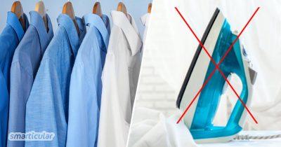 Ein Bügeleisen ist nicht unbedingt notwendig, wenn du minimalistisch leben oder Zeit und Geld sparen möchtest - schließlich lassen sich Hemd und Bluse auch mit anderen Tricks glätten.