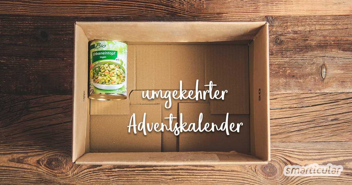 5 alternative Adventskalender-Ideen, die Freude bereiten und anderen etwas Gutes tun. Für eine besinnliche Vorweihnachtszeit ohne Müll und Konsumterror!