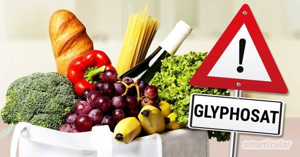 Glyphosat im Essen ist nicht nur unappetitlich, sondern wahrscheinlich auch gesundheitsschädlich. Mit diesen Tipps findest du Lebensmittel, die weniger belastet sind!
