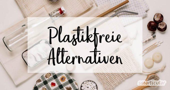 Überall im Alltag begegnet uns Plastik, oft gar als einmal zu verwendende Wegwerfprodukte. Alternativen zu dieser Veschwendung und potenziellen Umweltbelastung findest du hier.