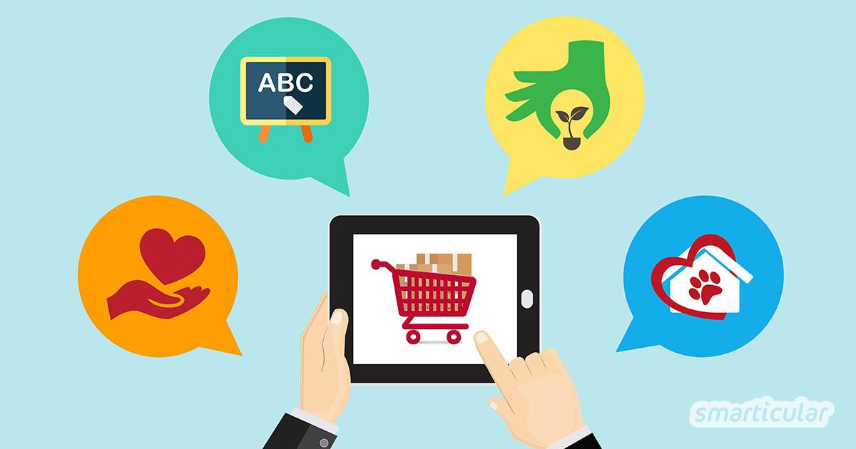 Wer beim alltäglichen Einkauf die Umwelt schützen und Gutes tun möchte, kann das auch beim Online-Shopping tun: Verschiedene Plattformen und Händler spenden ohne Mehrkosten für wohltätige Zwecke.