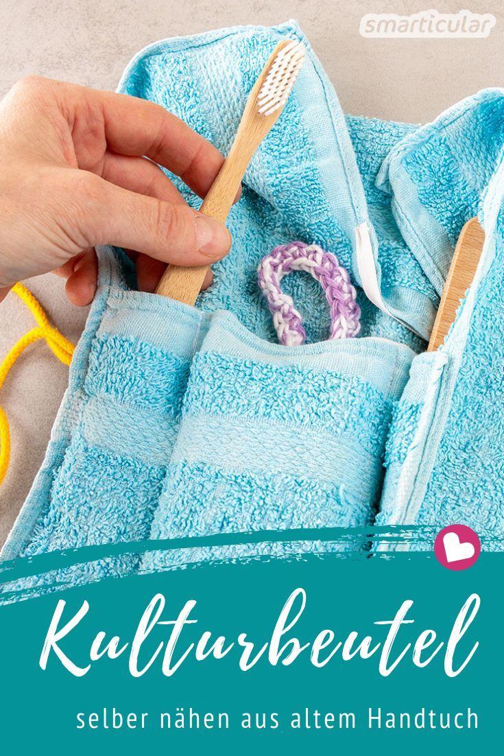 Einen Kulturbeutel aus einem alten Handtuch können auch Anfänger einfach und schnell selber nähen - praktisch und plastikfrei.