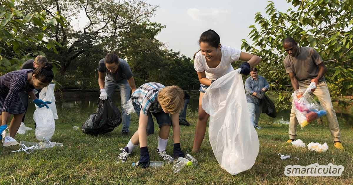 Mit einem Clean-up werden Umweltschutz, soziale Aktivität und Spaß miteinander vereint. So einfach kannst du deine eigene Aufräumaktion auf die Beine stellen.