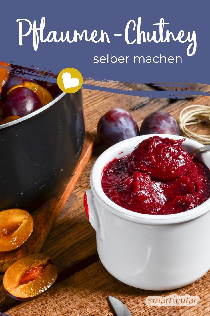 Pflaumen-Chutney selber machen: Die Lösung für überschüssige Pflaumen im Herbst! Fruchtig-pikant, schmeckt sie zu vielen Gerichten oder als Brotaufstrich.