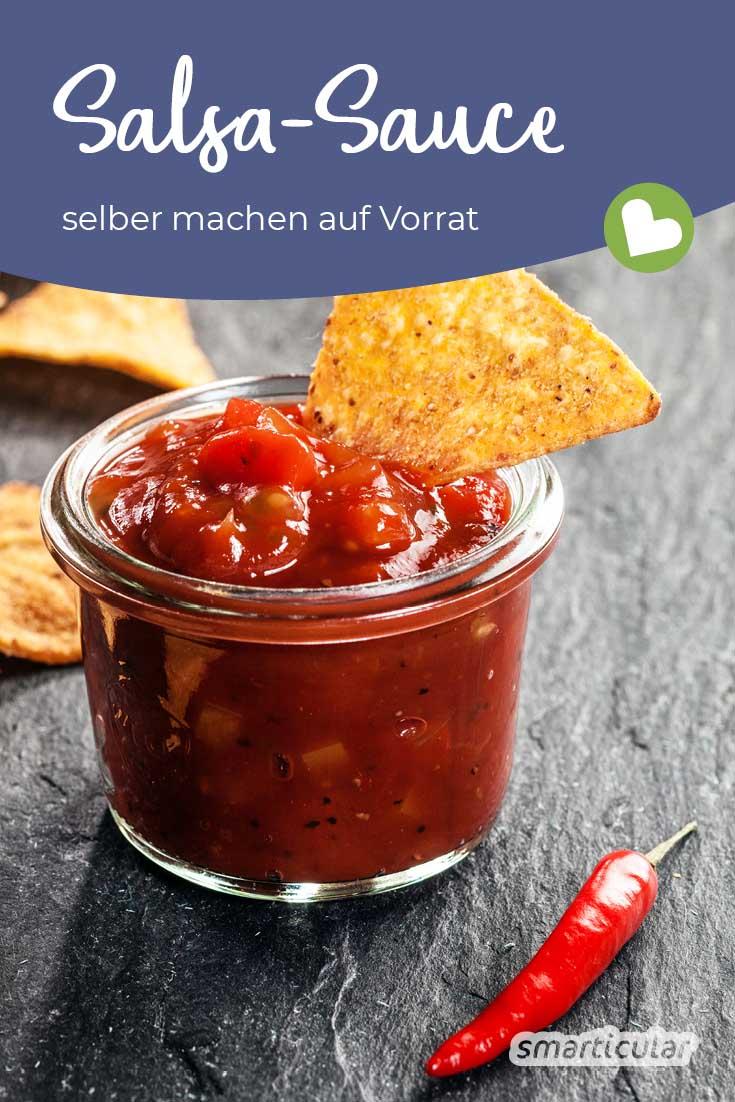 Selbst gemachte, haltbare Salsa-Sauce als Dip für Nachos und Co. schmeckt noch viel besser als gekaufte und vermeidet unnötigen Müll. Die beste Antwort auf die Tomatenschwemme!