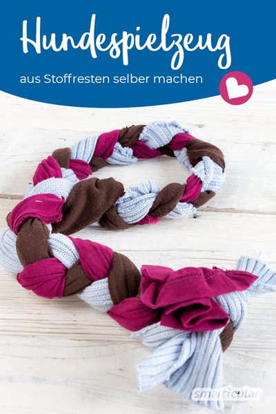 Ein prima Hundespielzeug (Zerrspielzeug) kannst du einfach selber machen, indem du alte Sweatshirts, Bettbezüge oder ähnliche Textilien upcycelst!