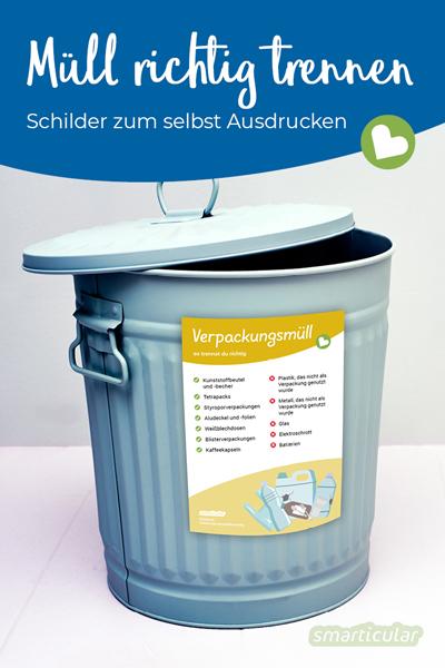 Mülltrennung ist gar nicht so einfach! Hier findest du kostenlose Schilder zum Ausdrucken. So sieht jeder auf einen Blick, was hinein gehört und was nicht.