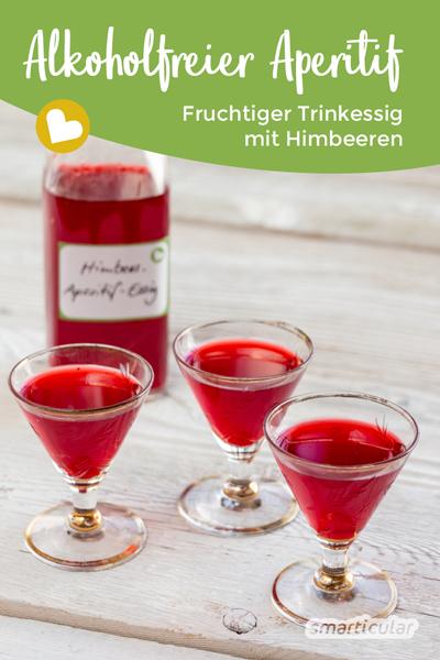 Einen alkoholfreien Aperitif kannst du leicht selber machen. Bereite einen fruchtigen Aperitif-Essig oder Trinkessig aus Himbeeren oder anderem Obst einfach selbst zu.