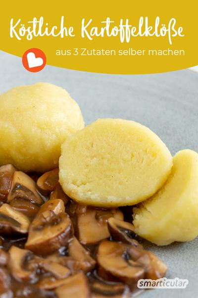 Kartoffelklöße kann man leicht selber machen, statt sie mit viel Verpackungsmüll als Fertigprodukt zu kaufen. Mit diesem einfachen Rezept aus drei Zutaten gelingt der Beilagen-Klassiker.
