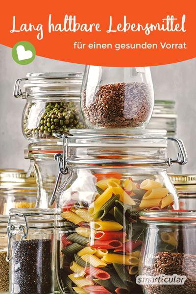 Mit lange haltbaren Lebensmitteln lässt sich ein beständiger Vorrat für eine gesunde Ernährung anlegen und zusätzlich Zeit sparen. Diese Lebensmittel halten lange und schmecken gut!
