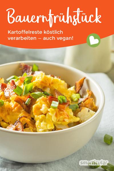 In einem kräftigen Bauernfrühstück lassen sich bestens Reste von Kartoffeln, aber auch andere Reste verwerten. Das funktioniert genauso gut und lecker vegan.