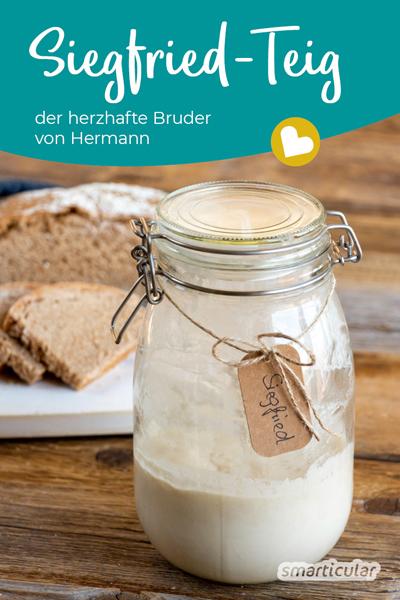 Der Siegfried-Teig ist mit dem Hermann-Teig verwandt. Siegfried kann, ebenso wie der süße Hermann, selber angesetzt werden, ist aber für herzhafte Rezepte geeignet.