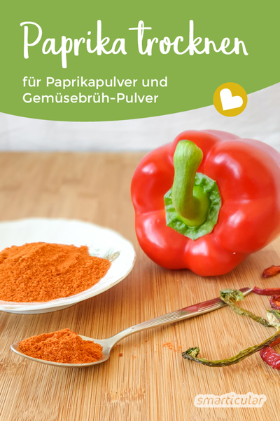 Paprika powder and chili powder can easily be made from the remaining pods yourself, for example for a homemade vegetable brewing powder.